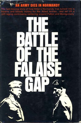 The Battle of the Falaise Gap.  Eddy Florentin.  Hawthorn, 1967